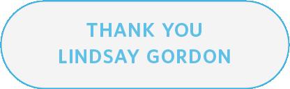 Thank you Lindsay Gordon
