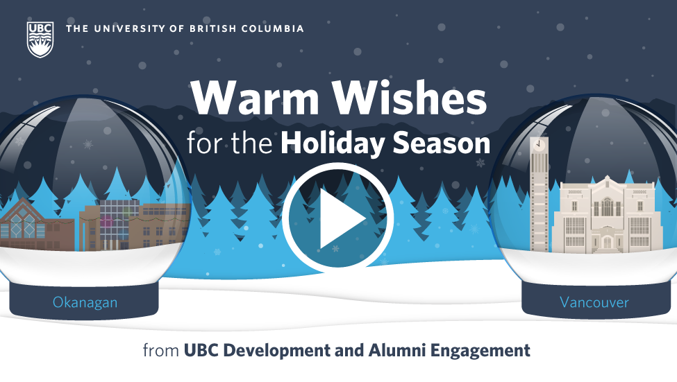 Warm Wishes for the Holiday Season from UBC Development and Alumni Development
